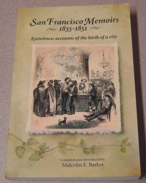 Image for San Francisco Memoirs, 1835-1851: Eyewitness Accounts of the Birth of a City