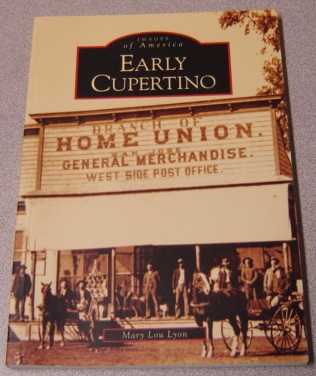 Image for Early Cupertino   (CA)  (Images of America)