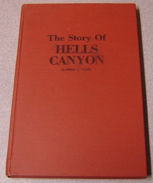 Image for The Story Of Hells Canyon, Signed Edition