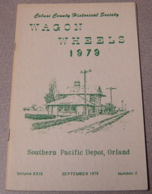 Image for Wagon Wheels: A Publication of the Colusi County Historical Society, Volume XXIX (29) Number 2, September 1979