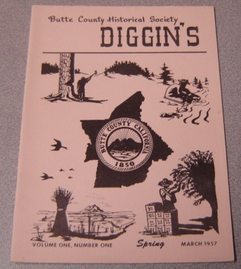Image for Butte County Historical Society Diggin's, Volume 1 Number 1, Spring (March) 1957