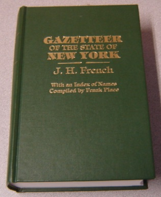 Image for Gazetteer Of The State Of New York (1860) , Reprinted With An Index Of Names Compiiled By Frank Place, Two Volumes In One