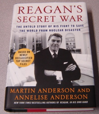 Image for Reagan's Secret War: The Untold Story of His Fight to Save the World from Nuclear Disaster
