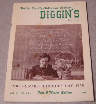 Image for Butte County Historical Society Diggin's, Vol. 22, No. 3 & 4, 1978, Fall & Winter Edition
