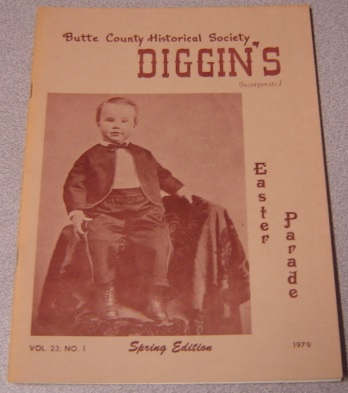 Image for Butte County Historical Society Diggin's, Vol. 23, No. 1, 1979, Spring Edition