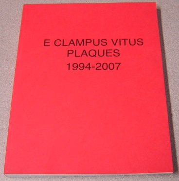Image for E Clampus Vitus Plaques 1994-2007: A Compilation of Historical Plaques With Photographs Dedicated by the Ancient and Honorable Order of E Clampus Vitus