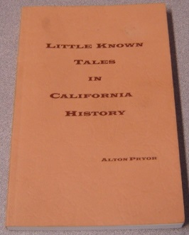 Image for Little Known Tales In California History; Signed