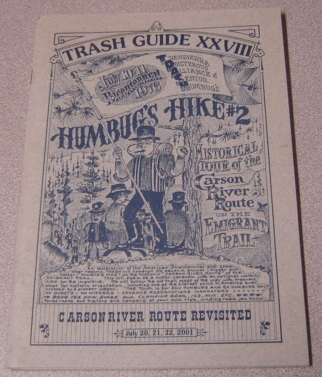 Image for The T.R.A.S.H. Guide XXVIII: Humbug's Hike #2, Carson River Route Revisited, July 20,21,22, 2001