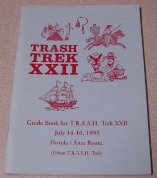 Image for Guide Book for T.R.A.S.H. Trek XXII, July 14-16, 1995: Portola / Anza Route