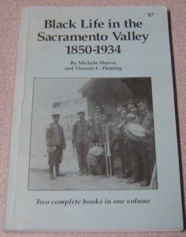 Image for Black Life In The Sacramento Valley 1850-1934; Signed