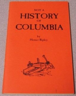 Image for Not A History Of Columbia