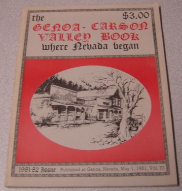 Image for The Genoa - Carson Valley Book: Where Nevada Began: 1981-82 Issue (Volume III)