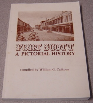 Image for Fort Scott: A Pictorial History
