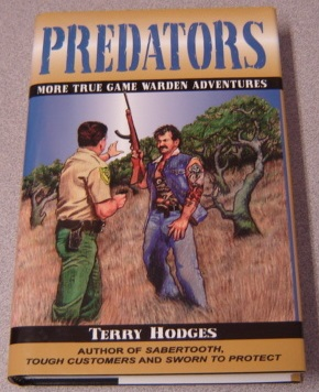 Image for Predators: More True Game Warden Adventures; Signed