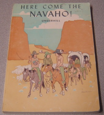 Image for Here Come The Navaho! A History Of The Largest Indian Tribe In The United States