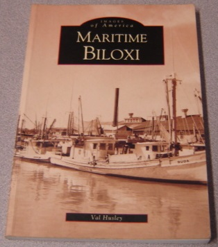 Image for Maritime Biloxi (MS) (Images of America)