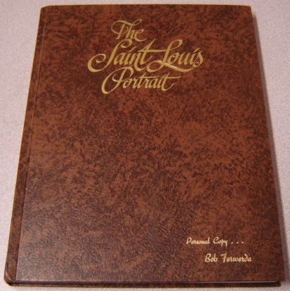 Image for The Saint Louis Portrait: A Pictorial and Entertaining Commentary on the Growth and Development of Saint Louis, Missouri