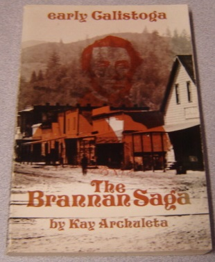 Image for The Brannan Saga: Early Calistoga