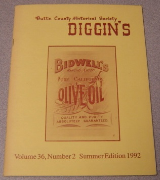 Image for Butte County Historical Society Diggin's. Volume 36, Number 2. Summer Edition 1992