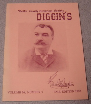 Image for Butte County Historical Society Diggin's. Volume 36, Number 3, Fall Edition 1992