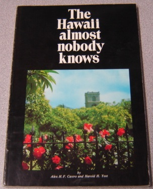 Image for The Hawaii Almost Nobody Knows
