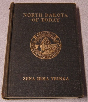 Image for North Dakota Of Today With 124 Illustrations, Third Edition
