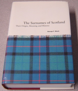 Image for Surnames of Scotland : Their Origin, Meaning and History