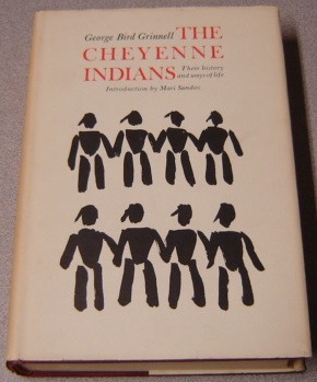 Image for The Cheyenne Indians: Their History And Ways Of Life, Volume One