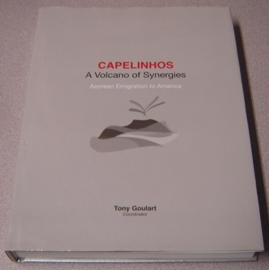 Image for Capelinhos: A Volcano Of Synergies - Azorean Emigration To America, With DVD