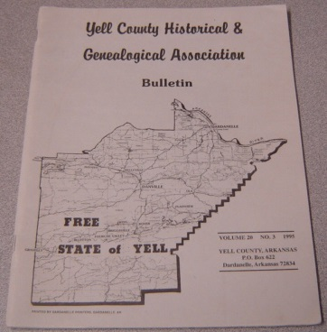 Image for Yell County Historical & Genealogical Association Bulletin, Volume 20 Number 3, 1995