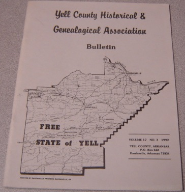Image for Yell County Historical & Genealogical Association Bulletin, Volume 17 Number 3, 1992