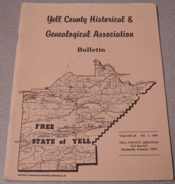 Image for Yell County Historical & Genealogical Association Bulletin, Volume 20 Number 2, 1995