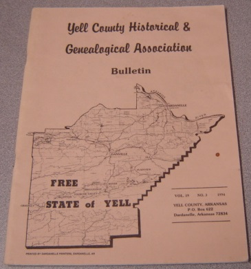 Image for Yell County Historical & Genealogical Association Bulletin, Volume 19 Number 3, 1994
