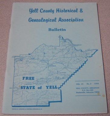 Image for Yell County Historical & Genealogical Association Bulletin, Volume 19 Number 2, 1994