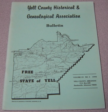 Image for Yell County Historical & Genealogical Association Bulletin, Volume 19 Number 1, 1994