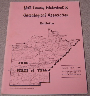 Image for Yell County Historical & Genealogical Association Bulletin, Volume 18 Number 3, 1993
