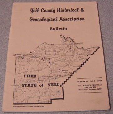 Image for Yell County Historical & Genealogical Association Bulletin, Volume 18 Number 1, 1993