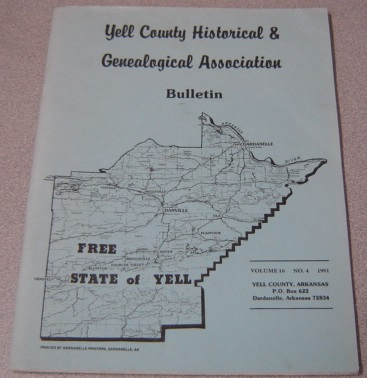 Image for Yell County Historical & Genealogical Association Bulletin, Volume 16 Number 4, 1991