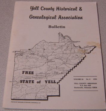 Image for Yell County Historical & Genealogical Association Bulletin, Volume 16 Number 2, 1991
