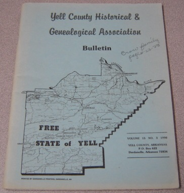 Image for Yell County Historical & Genealogical Association Bulletin, Volume 15 Number 3, 1990