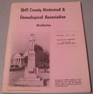 Image for Yell County Historical & Genealogical Association Bulletin, Volume 14 Number 4, 1989