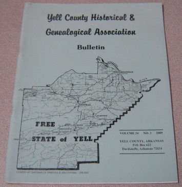 Image for Yell County Historical & Genealogical Association Bulletin, Volume 34 Number 3, 2009