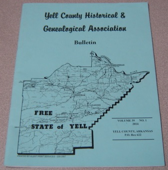 Image for Yell County Historical & Genealogical Association Bulletin, Volume 39 Number 1, 2014