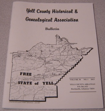 Image for Yell County Historical & Genealogical Association Bulletin, Volume 38 Number 1, 2013