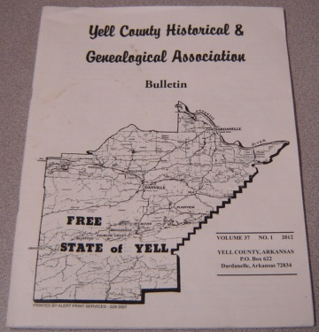 Image for Yell County Historical & Genealogical Association Bulletin, Volume 37 Number 1, 2012