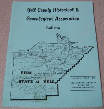 Image for Yell County Historical & Genealogical Association Bulletin, Volume 36 Number 3, 2011