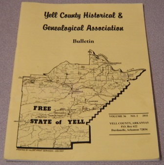 Image for Yell County Historical & Genealogical Association Bulletin, Volume 36 Number 2, 2011
