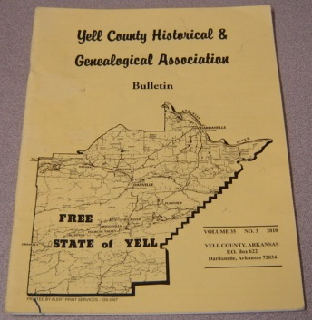 Image for Yell County Historical & Genealogical Association Bulletin, Volume 35 Number 3, 2010