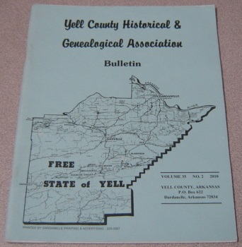 Image for Yell County Historical & Genealogical Association Bulletin, Volume 35 Number 2, 2010
