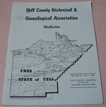 Image for Yell County Historical & Genealogical Association Bulletin, Volume 34 Number 1, 2009